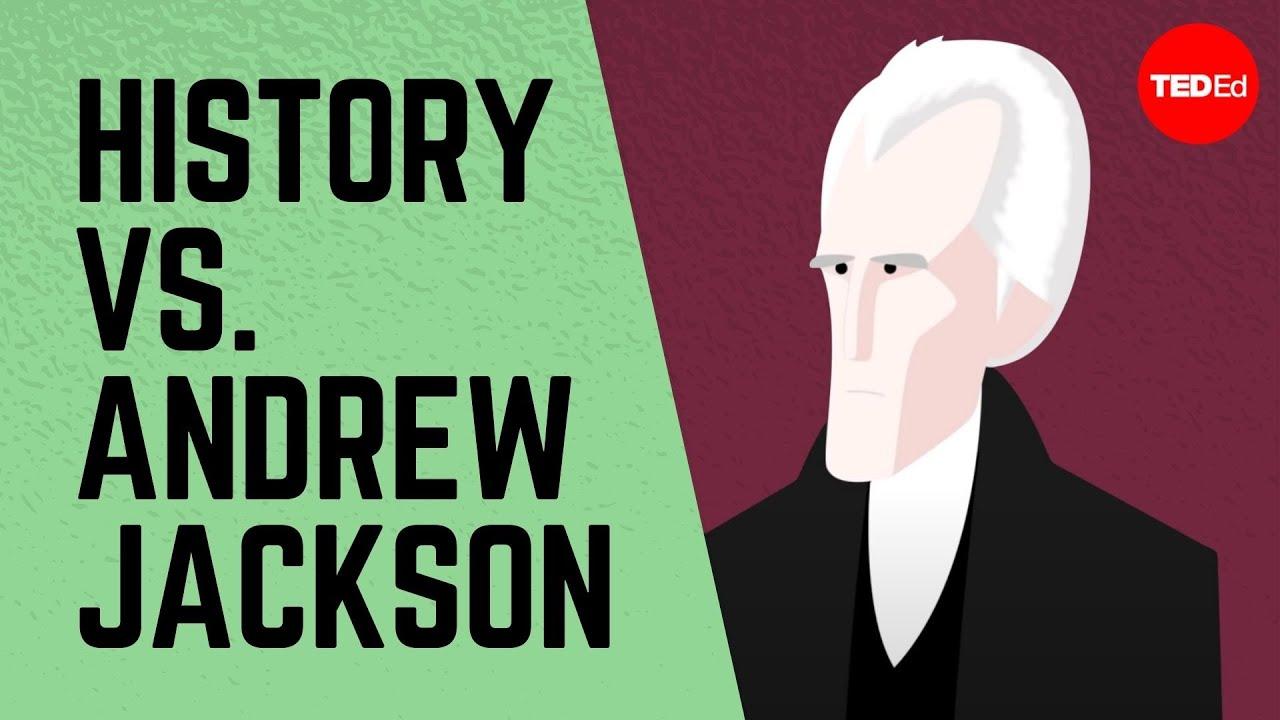 History vs. Andrew Jackson - James Fester   TED-Ed [ 720 x 1280 Pixel ]