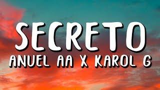 Anuel AA, Karol G - Secreto (Letra/Lyrics)