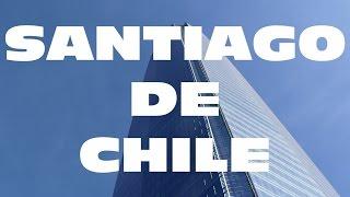 SANTIAGO DE CHILE | Turismo | 4K | Conociendo esta hermosa ciudad