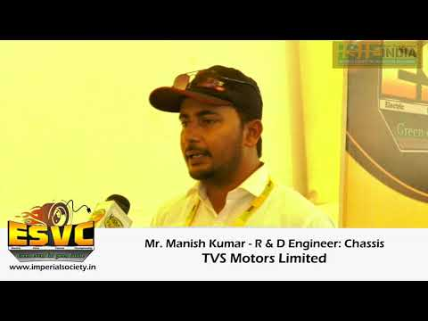 Mr. Manish Kumar (R & D Engineer: Chassis - TVS Motors)- ISIE-ESVC Technical Inspector