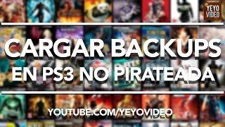 CARGAR BACKUPS DE JUEGOS EN PS3 NO PIRATEADAS!!