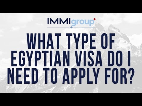 What type of Egyptian visa do I need to apply for?