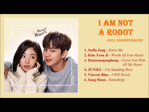 Full I Am Not A Robot Full OST Soundtracks L 로봇이 아니야 OST Album L Best Korean Drama