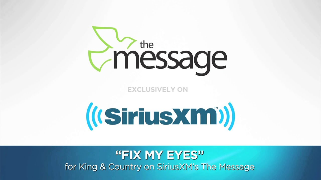 For King Country Fix My Eyes The Message Siriusxm Youtube