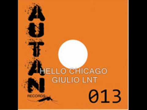 Hello Chicago - Giulio Lnt