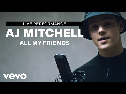 Смотреть клип Aj Mitchell - All My Friends