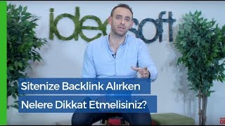 Sitenize Backlink Alırken Nelere Dikkat Etmelisiniz?