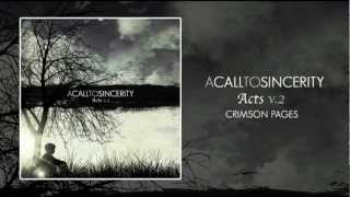 Watch A Call To Sincerity Crimson Pages video