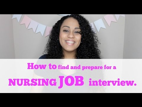 New Grad Nurse Series Part 1 How to find and prepare for a nursing job interview  YouTube