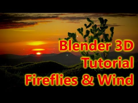 Blender Tutorial - Fireflies, Grass and Turbulence - 720p version