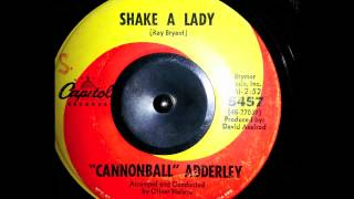 """Cannonball"" Adderley - Shake a lady 7"