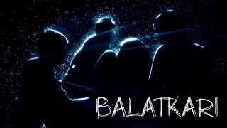 Making Music Video Balatkari by Rajib Nath