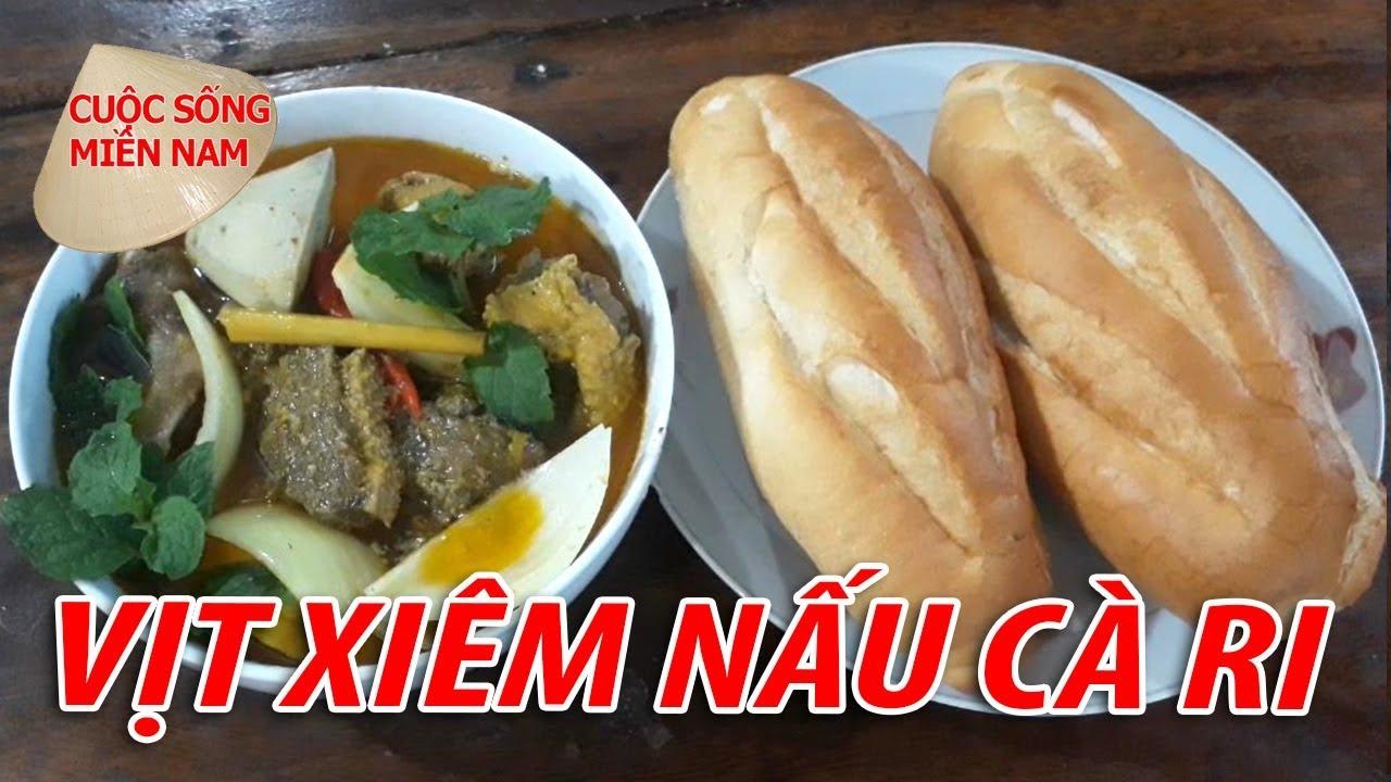 Vịt Xiêm Nấu Cà Ri Quá Ngon | Nam Việt | VietNam Travel - Food