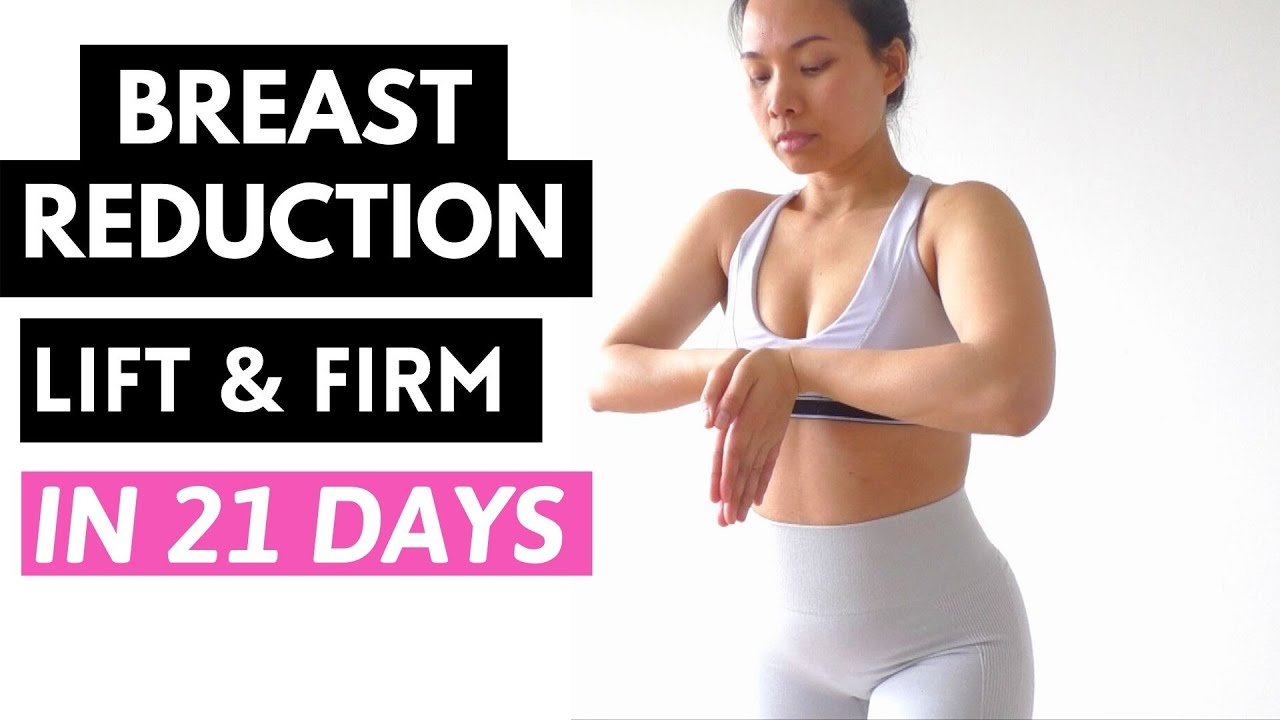 Reduce breast sizes in 10 days, lose breast fat for firm, perkier look.  Intense workout