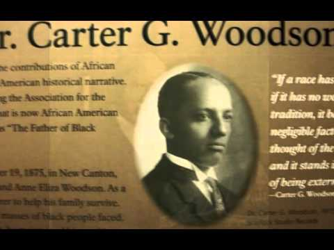 the life of carter g woodson 60 quotes from the mis-education of the negro:  ― carter g woodson  to learn to begin with life as they find it and make it better,.