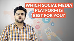 Which Social Media Platform Is Best For You? | Social Media Marketing | Hindi