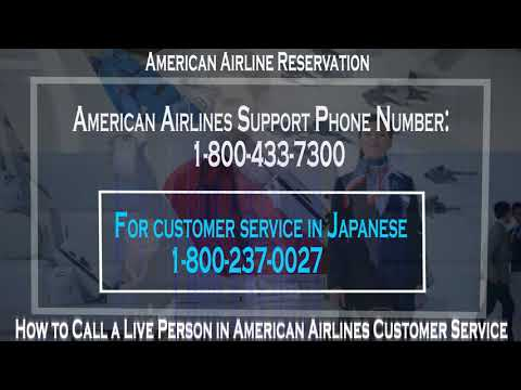 How to Call a Live Person in American Airlines for Reservation and Customer Services