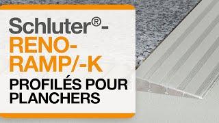 Comment installer le profilé de plancher : Schluter®-RENO-RAMP/-K