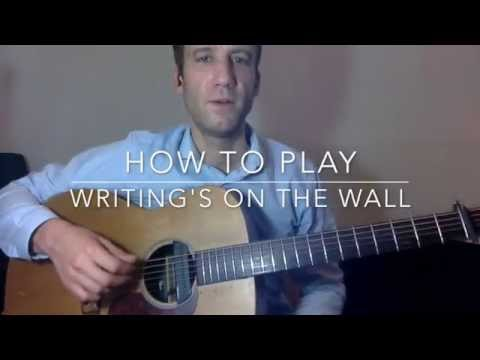 How To Play 'Writing's On The Wall'