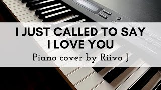 Stevie Wonder - I Just Called To Say I Love You (Piano Cover)