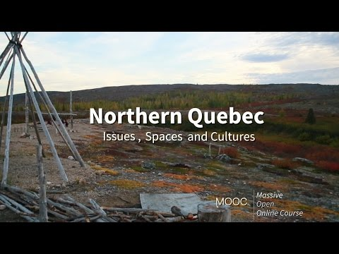 Northern Quebec: Issues, Spaces and Cultures