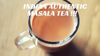 INDIAN MASALA TEA | SIMPLE AUTHENTIC RECIPE |