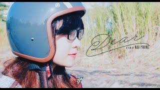 [PHIM NGẮN] DEAR  |7 PRODUCTION|