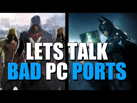 Let's Talk Bad PC Ports
