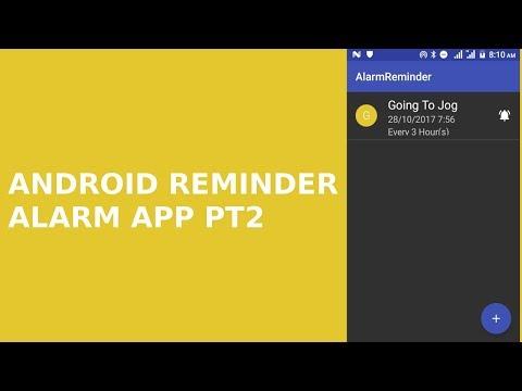 ANDROID REMINDER ALARM APP PT2