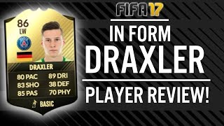 FIFA 17 IN FORM JULIAN DRAXLER (86) PLAYER REVIEW! | FIFA 17 ULTIMATE TEAM(, 2017-01-25T20:36:21.000Z)