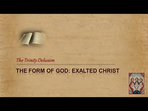 """Form of God"" = Exalted Christ"
