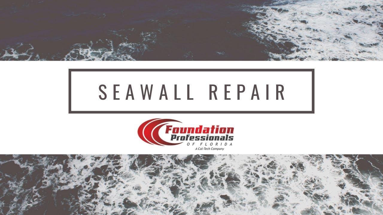 Seawall Erosion & Repair Florida | Foundation Professionals