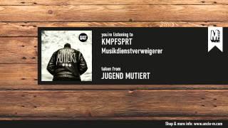 """KMPFSPRT - """"Musikdienstverweigerer"""" (feat. Felix/Frau Potz)"""