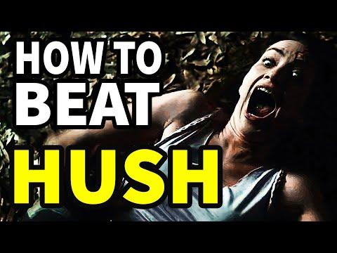 How To Beat HUSH