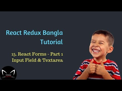 15. React Forms In Bangla Part 1 | How To Work With Forms In React 16 | Twinkle Cats