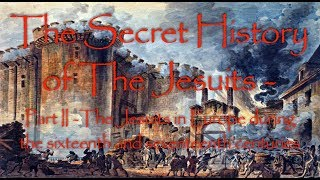 The Jesuits in Europe during the 16th & 17th centuries (1) TSHOTJ  (2)
