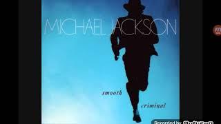 Micheal Jackson- a smooth criminal