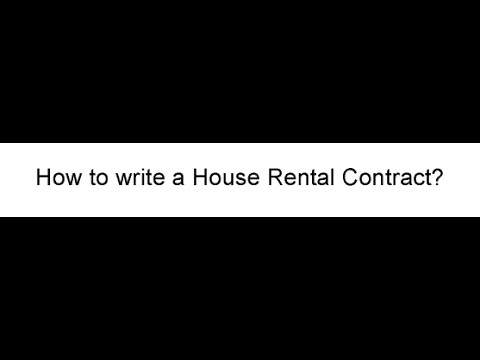 How to Write a House Rental Contract