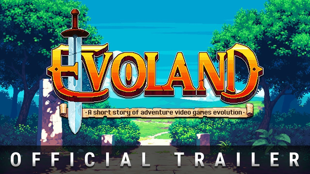 Evoland Trailer Youtube
