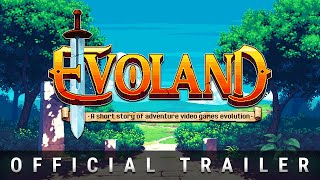 Evoland Trailer