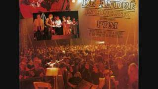 Amico Fragile - Fabrizio De André PFM in concerto