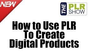 Wie zu Verwenden PLR Erstellen Digitale Produkte - Wochenende Q und A