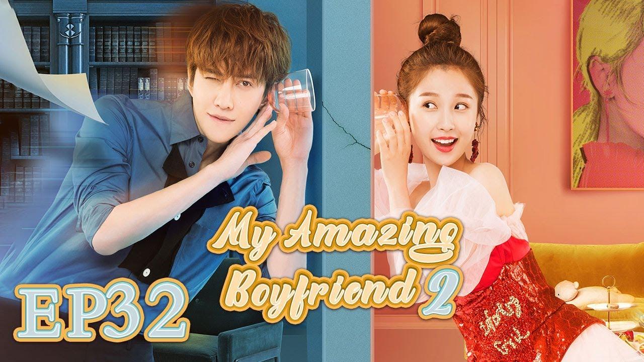 【ENG SUB】My Amazing Boyfriend 2 EP32 —— Starring : MikeAngelo EstherYu【MGTV English】