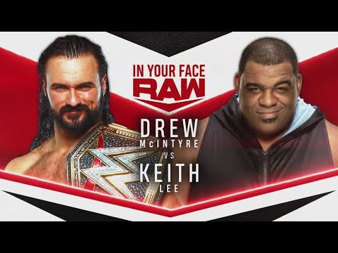 Drew McIntyre to face Keith Lee on In Your Face Monday Night Raw