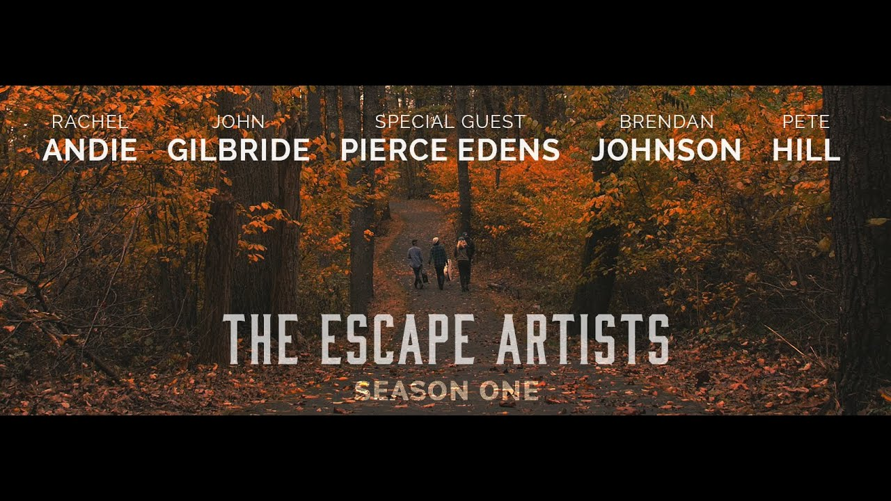 The Escape Artists | Season One (All Episodes)