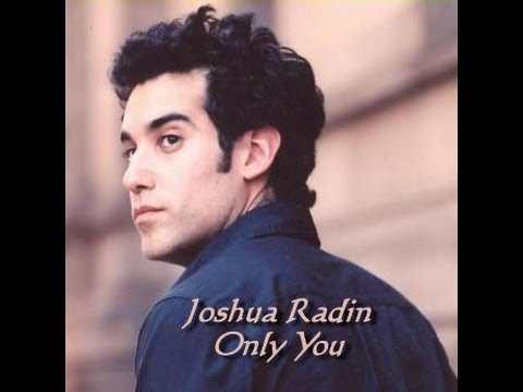 Joshua Radin   Only You