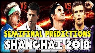 Shanghai Masters 2018 - Semifinal Predictions   Tennis Warden