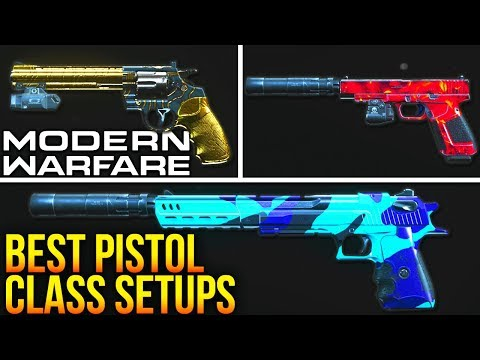 Modern Warfare: The BEST Pistol Class Setups To Use (Best Secondary Setups)