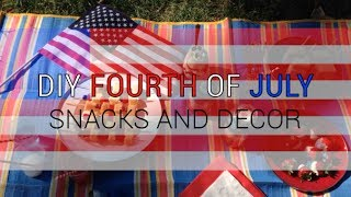 DIY | Fourth of July Snacks and Decor Thumbnail