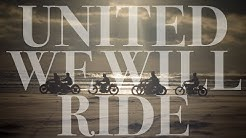 UNITED WE WILL RIDE